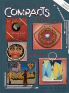 Collector's Encyclopedia of Compacts Carryalls and Face Powder Boxes Vol. I