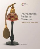 <h0>International Perfume Museum <span><i>Looking at the collections</i></span></h0>