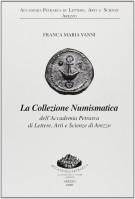 <h0>La collezione Numismatica <span><i>dell'Accademia Petrarca di Lettere, Arti e Scienze di Arezzo</i></span></h0>