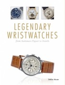 Legendary Wristwatches <span>From Audemars Piguet to Zenith</span>