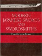 Modern Japanese Swords and Swordsmiths <span>From 1868 to the Present</span>