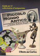 <span>Guida per il collezionista d'antiquariato</span> Piccolo Mondo Antico