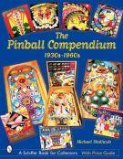 The Pinball compendium <span>1930s-1960s</span>