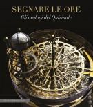 <h0>Segnare le Ore <span><i>Gli orologi del Quirinale</i></span></h0>