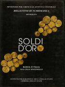 Soldi d'oro <span>Banca d'Italia Sala della Madonnella</span>