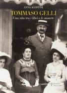 <h0>Tommaso Gelli <span><i>Una vita tra i libri e le monete nel centenario della morte</i></span></h0>