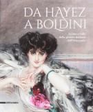 Da Hayez a Boldini Anime e volti della pittura italiana dell'Ottocento