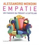 Alessandro Mendini <div></div>Empatie <span>Un viaggio da Proust a Cattelan</Span>