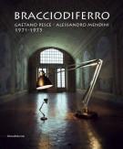<h0>Bracciodiferro <span><i>Gaetano Pesce - Alessandro Mendini 1971-1975</i></span></h0>