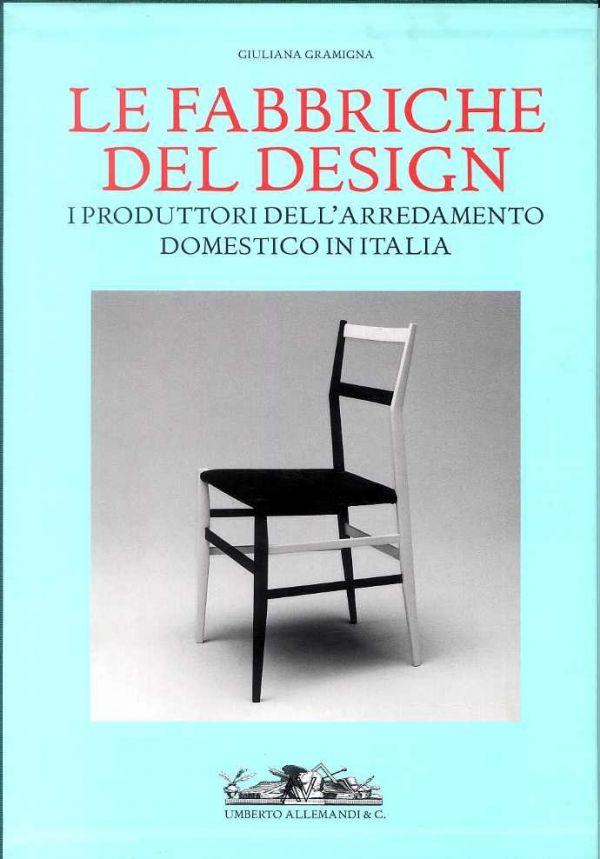 Fabbriche Arredamento Italia.Libreria Della Spada Le Fabbriche Del Design I Produttori