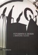 Fotografia e design <span>L'immagine Alessi</span>
