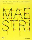 Maestri <span>Design Italiano (1920-2002) <span>Collezione permanente Triennale di Milano</span>