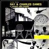 Ray e Charles Eames Il collettivo della fantasia