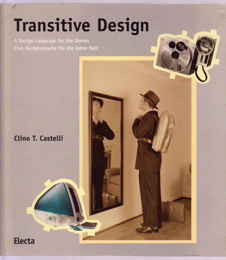Transitive Design A Design Language for the Zeroes Eine Designsprache für die Jahre Null