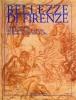 Bellezze di Firenze Disegni Fiorentini del Seicento e del Settecento dal Museo di Belle Arti di Lille