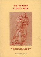 De Vasari à Boucher Dessins choisis de la collection du Musée des Beaux-Arts
