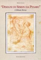 'Disegni di Simon da Pesaro' L'Album Horne