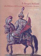 I Disegni italiani <span>della Biblioteca dell'Accademia di Romania a Bucarest <span>Catalogo generale</span>