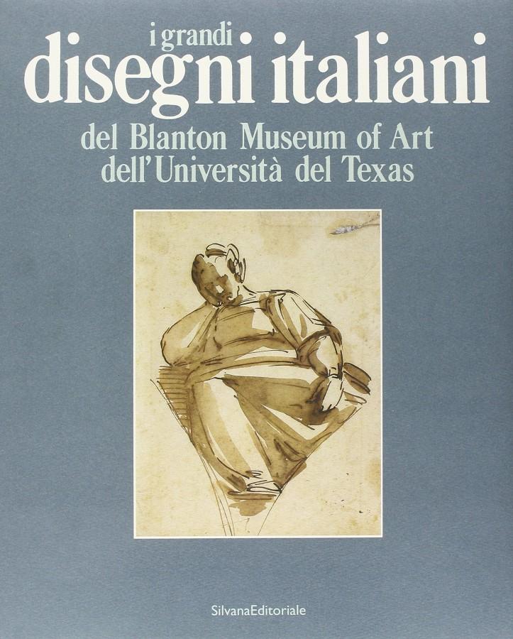 i grandi Disegni italiani del Blanton Museum of Art dell'Università del Texas