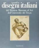<h0><span>i grandi</span> Disegni italiani <span><em>del Blanton Museum of Art dell'Università del Texas</em></spa></h0>