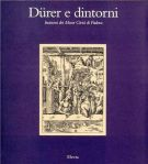 <h0>Durer e dintorni <span>Incisioni dei Musei Civici di Padova</span></h0>