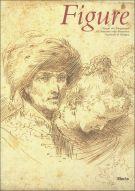 Figure <span>Disegni dal Cinquecento all'Ottocento nella Pinacoteca Nazionale di Bologna</span>