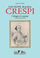 Giuseppe Maria Crespi <span>I disegni e le stampe</span> <span>Catalogo Ragionato</span>