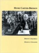 Henri Cartier-Bresson <span> Disegni e acquerelli</span> <span>Dessins et gouaches</Span>