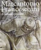 Marcantonio Franceschini <span>I cartoni ritrovati</span>