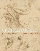 Michelangelo <span>a life on paper</span>