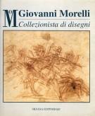 <h0>Giovanni Morelli <span><i>Collezionista di disegni</i></span></h0>