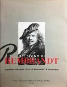 Nel segno di Rembrandt Acqueforti dal museo 'Casa di Rembrandt' di Amsterdam