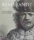 Rembrandt incidere la luce I capolavori della grafica