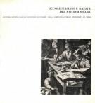 <h0>Scuole italiane e maestri del XVI-XVII secolo <span>seconda mostra dalle collezioni di stampe della Biblioteca degli Intronati di Siena</span></h0>