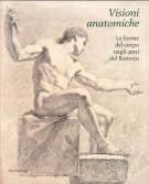 <h0>Visioni anatomiche <span>Le forme del corpo negli anni del Barocco</span></h0>