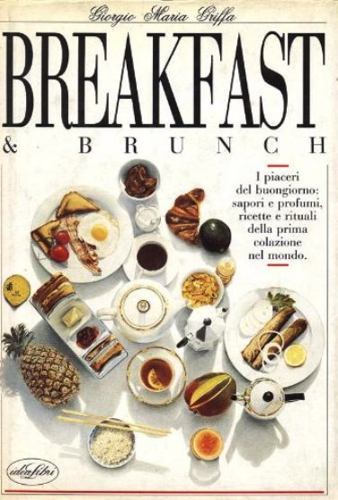 Giorgio Maria Griffa Breakfast & Brunch