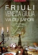 Friuli Venezia Giulia Via dei sapori