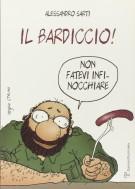 <h0>Il bardiccio <span><i>Non fatevi infinocchiare</i></Span></h0>