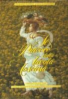 Il Piacere della Tavola Toscana