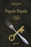 <h0>Papale Papale <span><i>Ricette che salvano l'anima</i></span></h0>