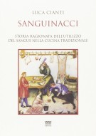 <h0>Sanguinacci <span><i>Storia ragionata dell'utilizzo del sangue nella cucina tradizionale</i></span></h0>