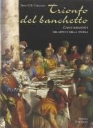 <h0>Trionfo del banchetto <span><i>Carni imbandite nel mito e nella storia</i></span></h0>