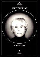 Andy Warhol <span>Superstar</span>