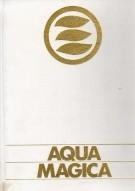 Aqua Magica <span>Fedeltà verso la natura</span>