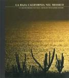 La Baja California nel Messico