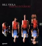 Bill Viola Visioni Interiori