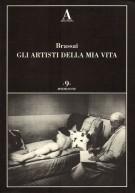 Brassai <span>Gli Artisti della Mia Vita</span>