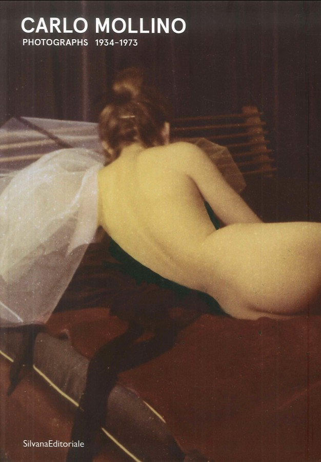 Carlo Mollino Fotografie Photographs 1934-1973
