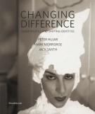 <h0>Changing Difference <span><i>Queer Politics and Shifting Identities <span>Peter Hujar, Mark Morrisroe, Jack Smith</i></span></h0>