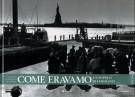 Come Eravamo <span>Un popolo di emigranti <span>1889-1898</span>